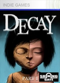Decay Part One